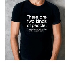 Men's There Are Two Kinds of People Extrapolate From Incomplete Data Loose T-Shirt Funny Novelty Saying Casual Men Clothes Tee